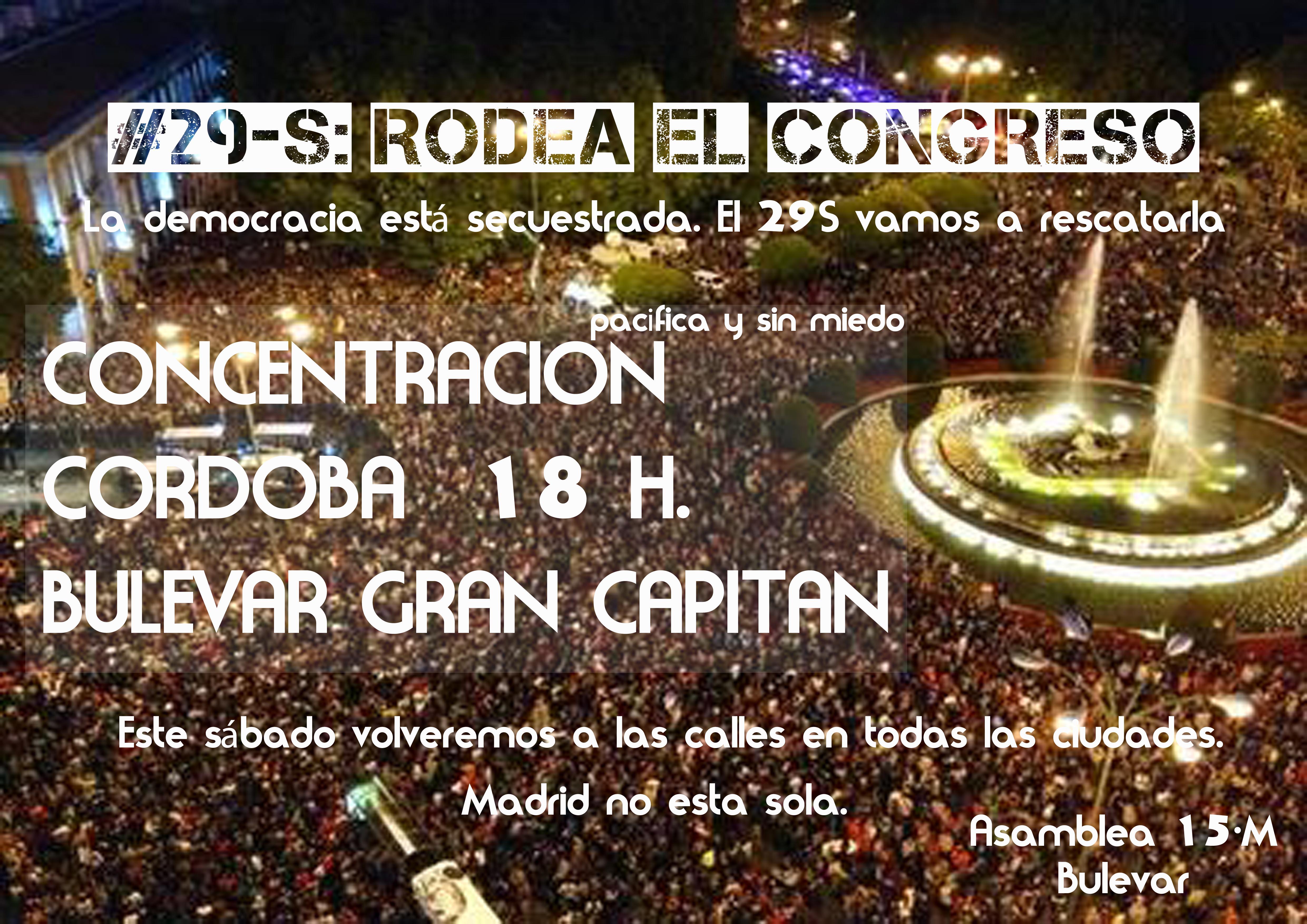 29s rodea el congreso desde córdoba, concentración a las 18h en el bulevar del 15 de mayo (bulevar de grán capitán)